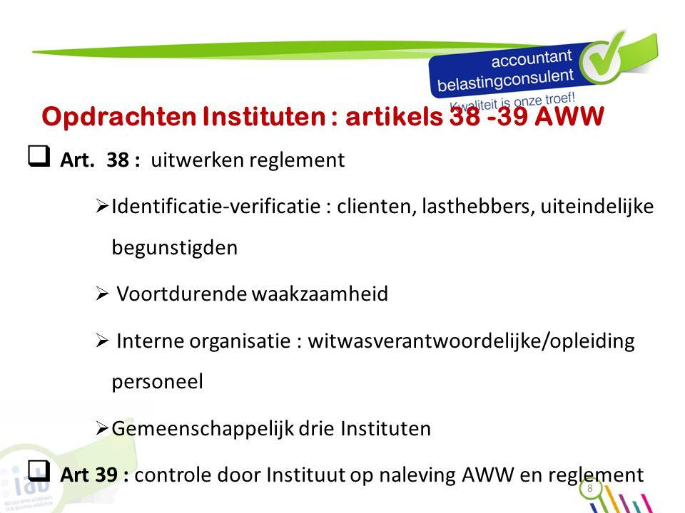 Opdrachten Instituten : artikels 38 -39 AWW
