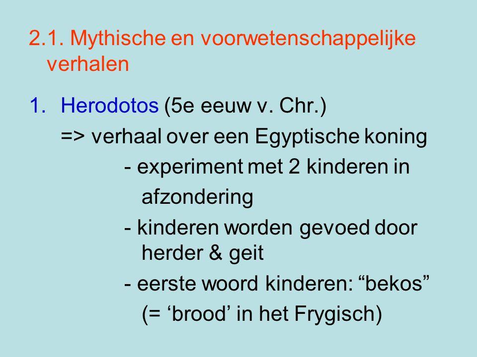 2.1. Mythische en voorwetenschappelijke verhalen
