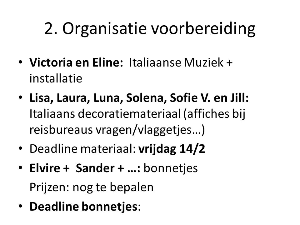 2. Organisatie voorbereiding