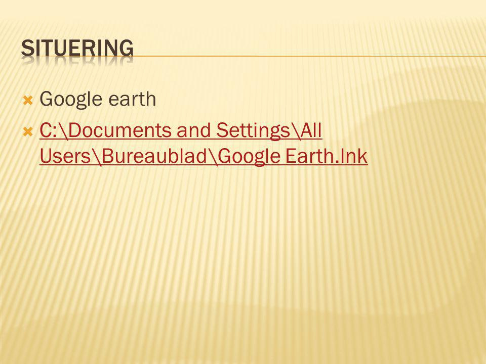 Situering Google earth