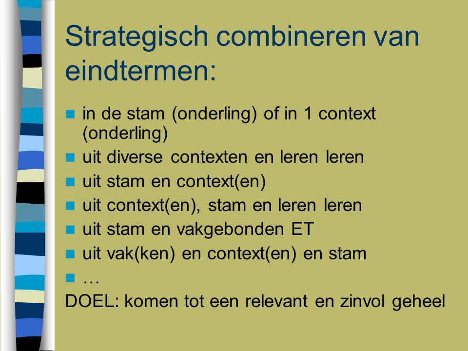 Strategisch combineren van eindtermen: