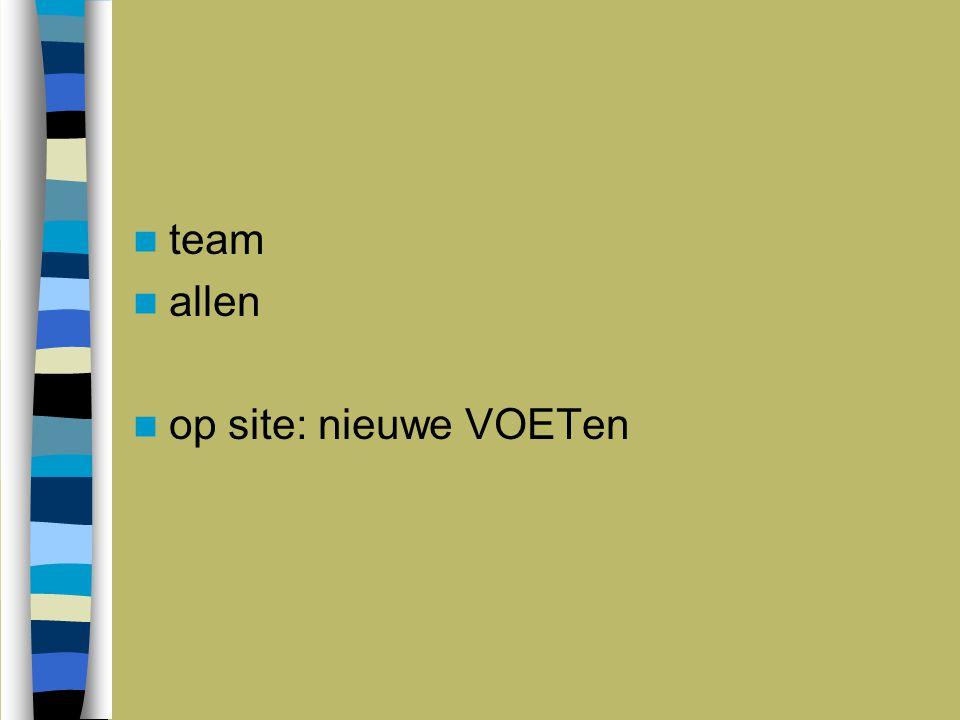 5 juni 2009 team allen op site: nieuwe VOETen