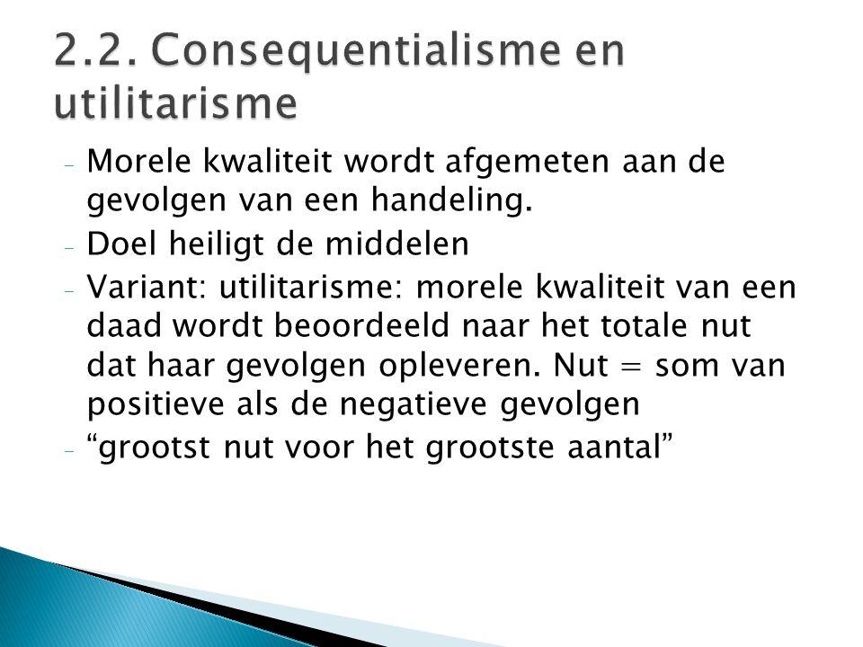 2.2. Consequentialisme en utilitarisme