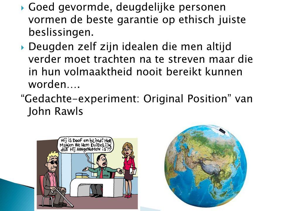 Goed gevormde, deugdelijke personen vormen de beste garantie op ethisch juiste beslissingen.