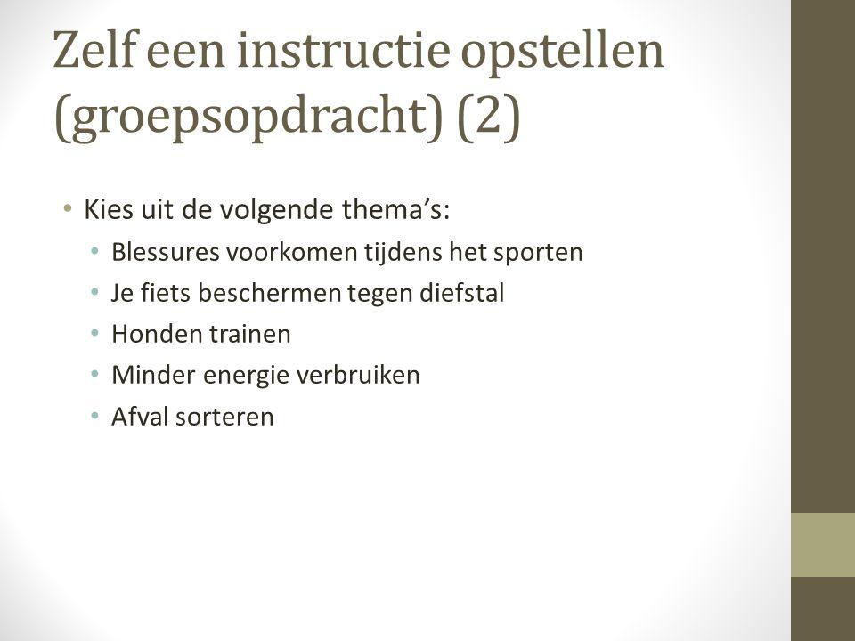 Zelf een instructie opstellen (groepsopdracht) (2)