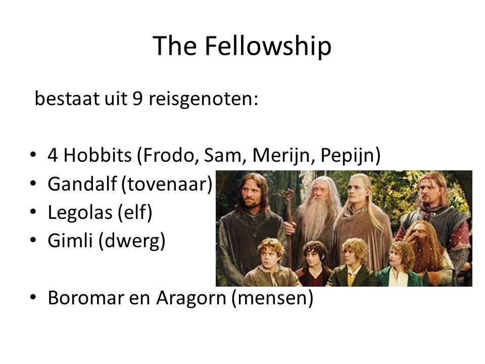 The Fellowship bestaat uit 9 reisgenoten:
