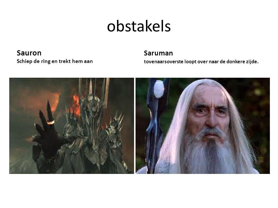 obstakels Sauron Saruman Schiep de ring en trekt hem aan