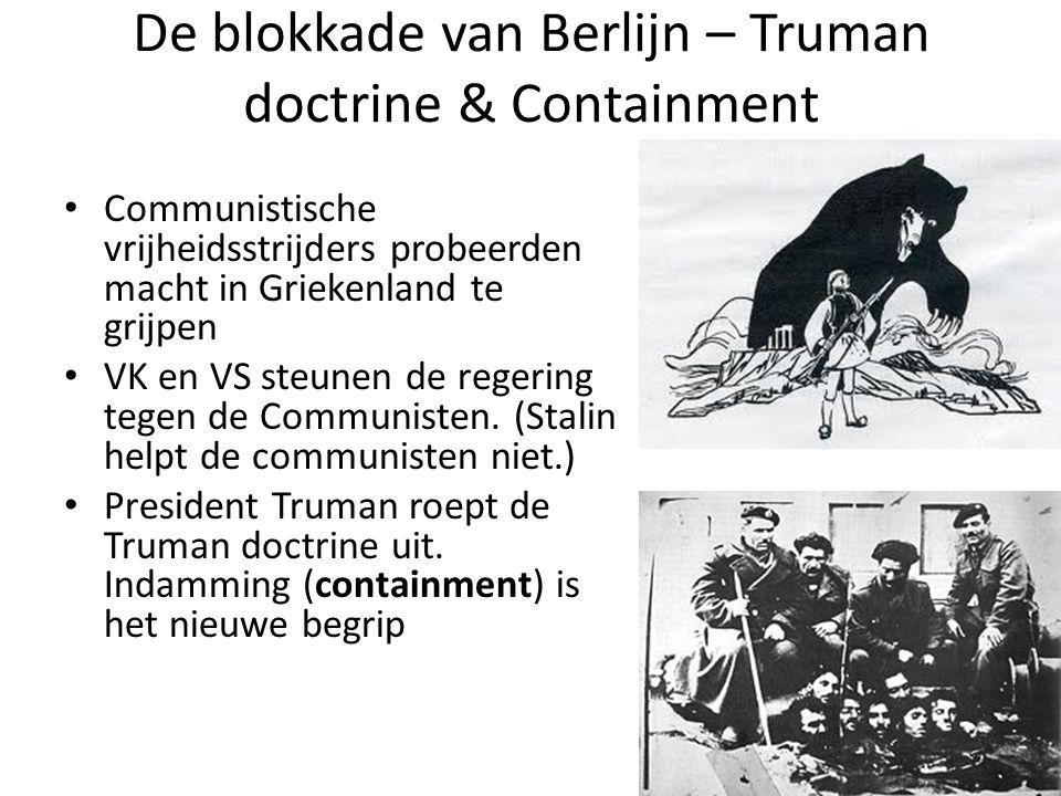 De blokkade van Berlijn – Truman doctrine & Containment
