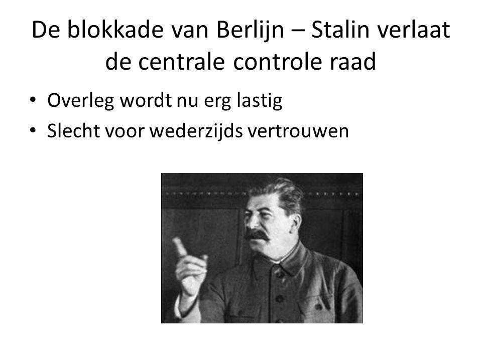 De blokkade van Berlijn – Stalin verlaat de centrale controle raad
