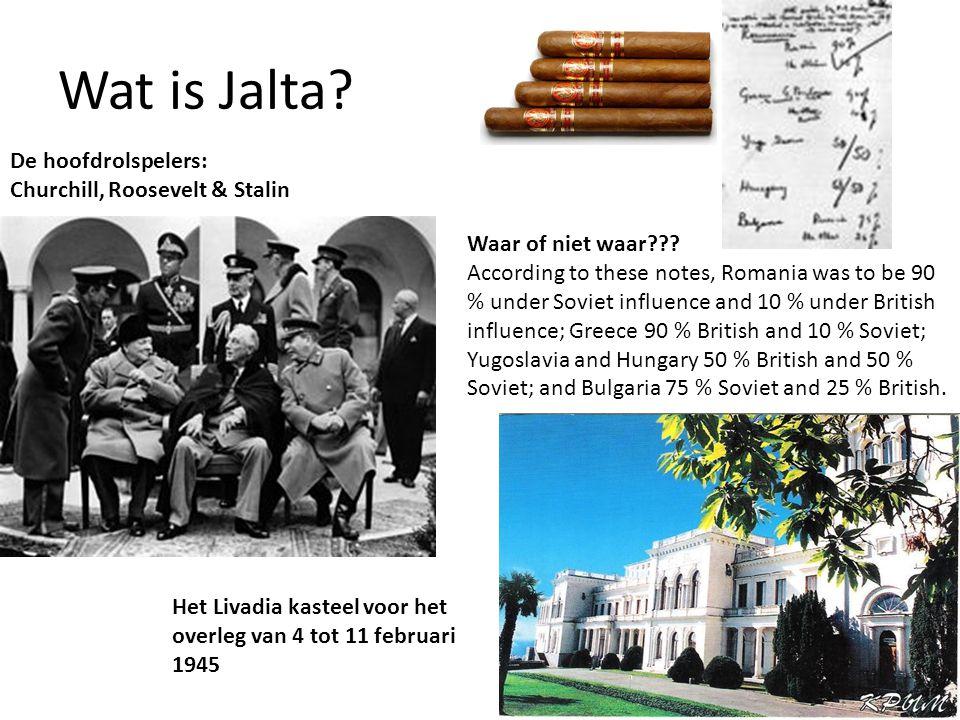 Wat is Jalta De hoofdrolspelers: Churchill, Roosevelt & Stalin