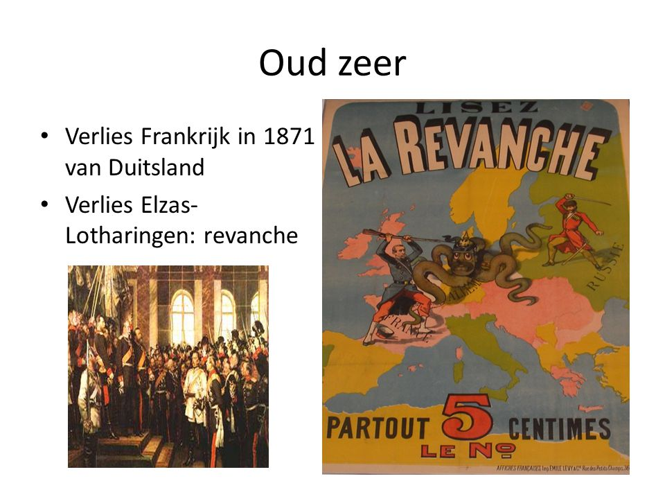 Oud zeer Verlies Frankrijk in 1871 van Duitsland