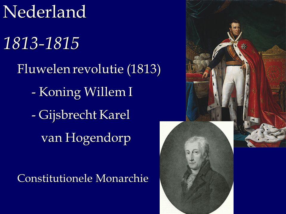 Nederland 1813-1815 Fluwelen revolutie (1813) - Koning Willem I