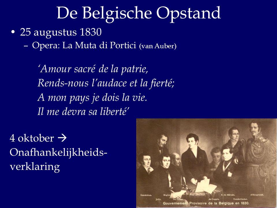 De Belgische Opstand 25 augustus 1830 'Amour sacré de la patrie,