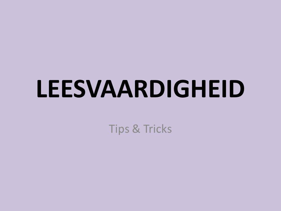 LEESVAARDIGHEID Tips & Tricks