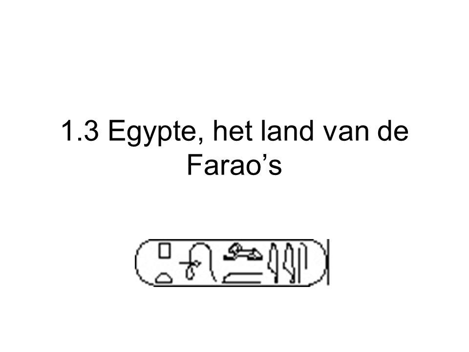 1.3 Egypte, het land van de Farao's