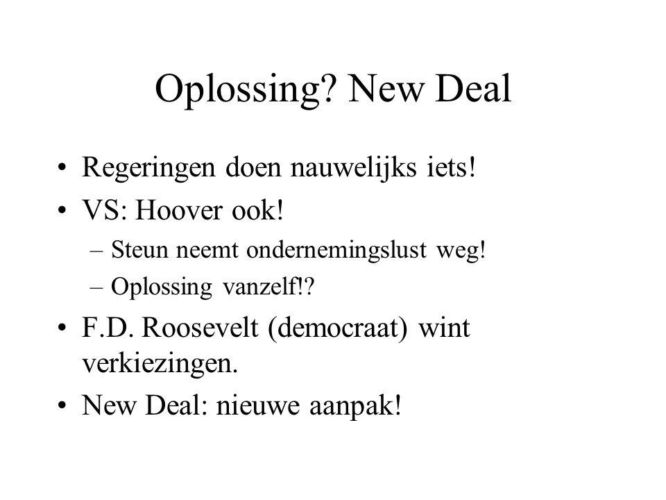 Oplossing New Deal Regeringen doen nauwelijks iets! VS: Hoover ook!