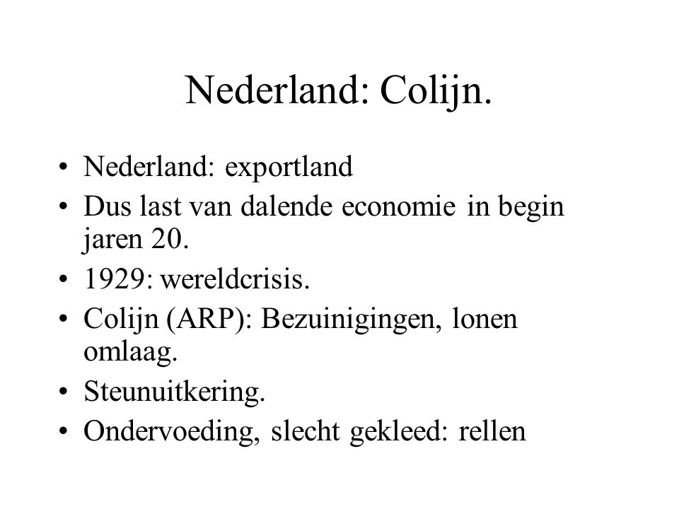 Nederland: Colijn. Nederland: exportland