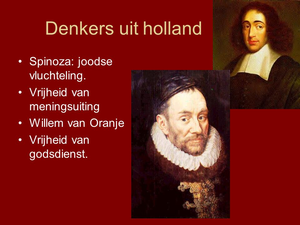 Denkers uit holland Spinoza: joodse vluchteling.