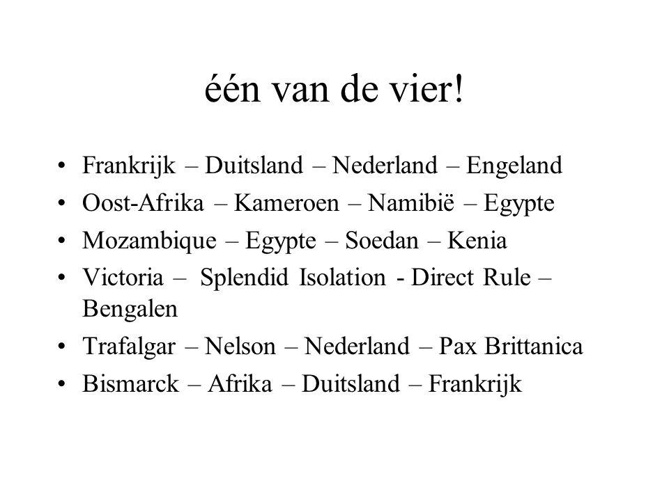 één van de vier! Frankrijk – Duitsland – Nederland – Engeland