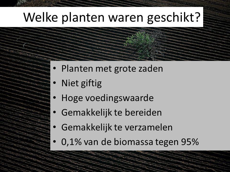 Welke planten waren geschikt