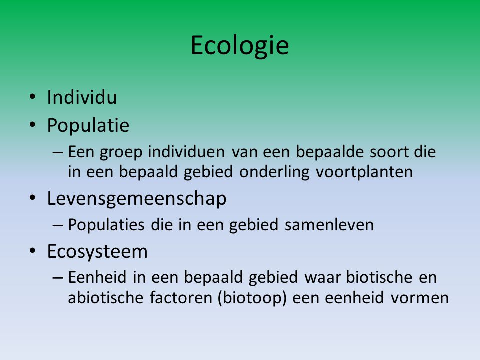 Ecologie Individu Populatie Levensgemeenschap Ecosysteem