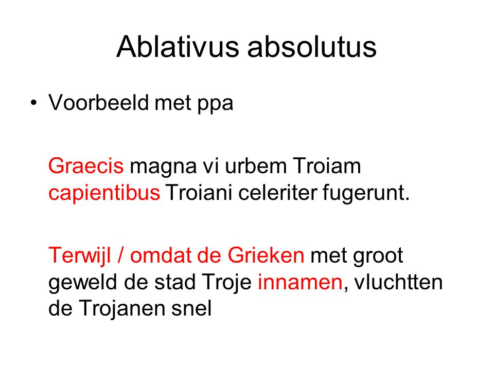 Ablativus absolutus Voorbeeld met ppa