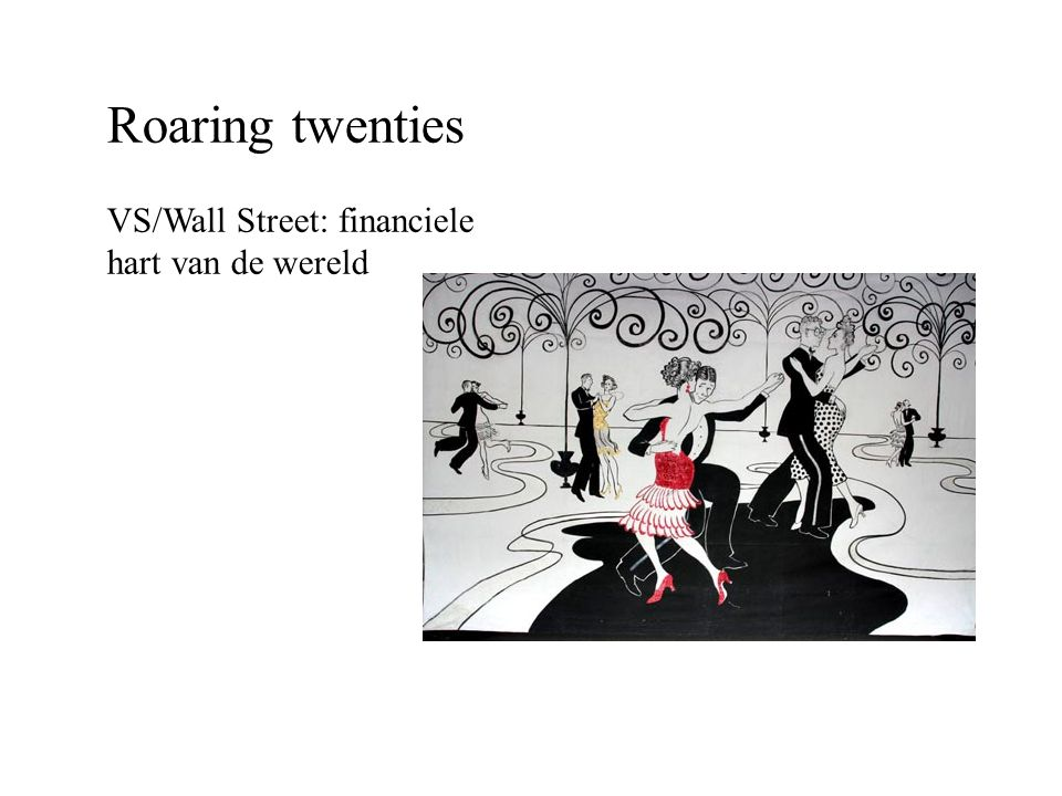 Roaring twenties VS/Wall Street: financiele hart van de wereld
