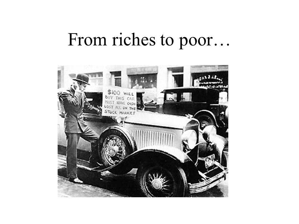 From riches to poor…