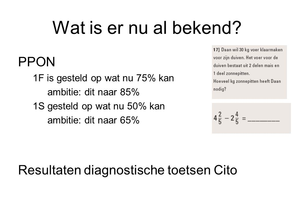 Wat is er nu al bekend PPON Resultaten diagnostische toetsen Cito