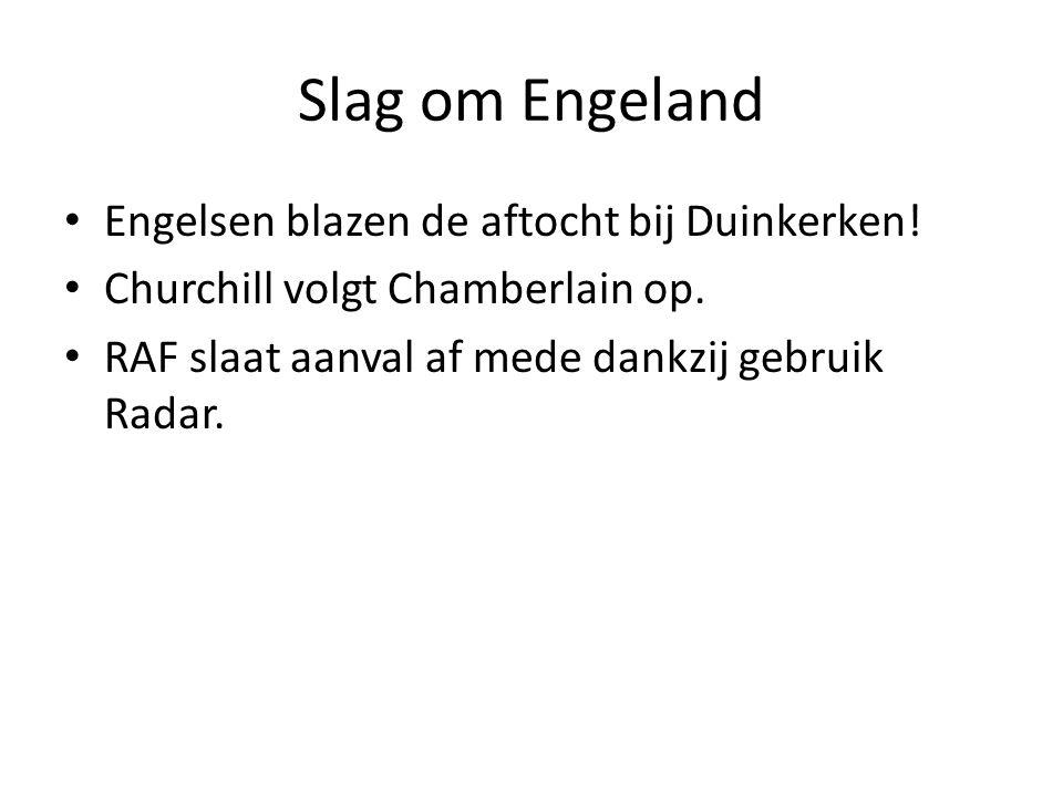 Slag om Engeland Engelsen blazen de aftocht bij Duinkerken!