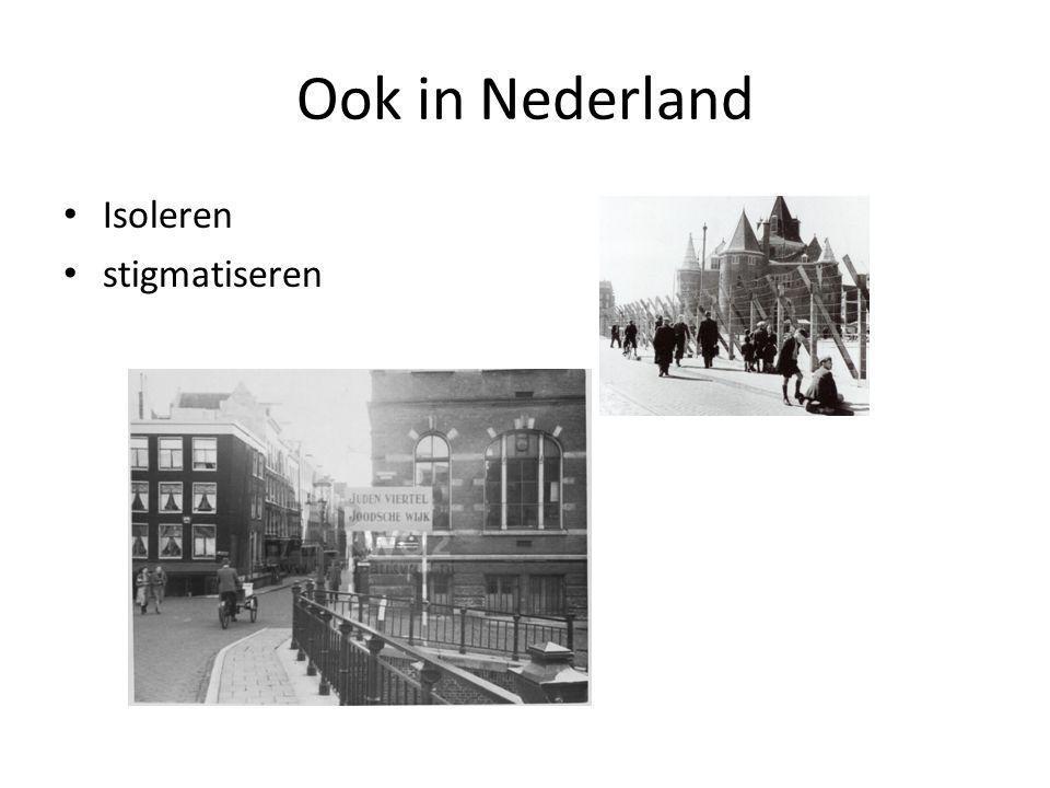Ook in Nederland Isoleren stigmatiseren