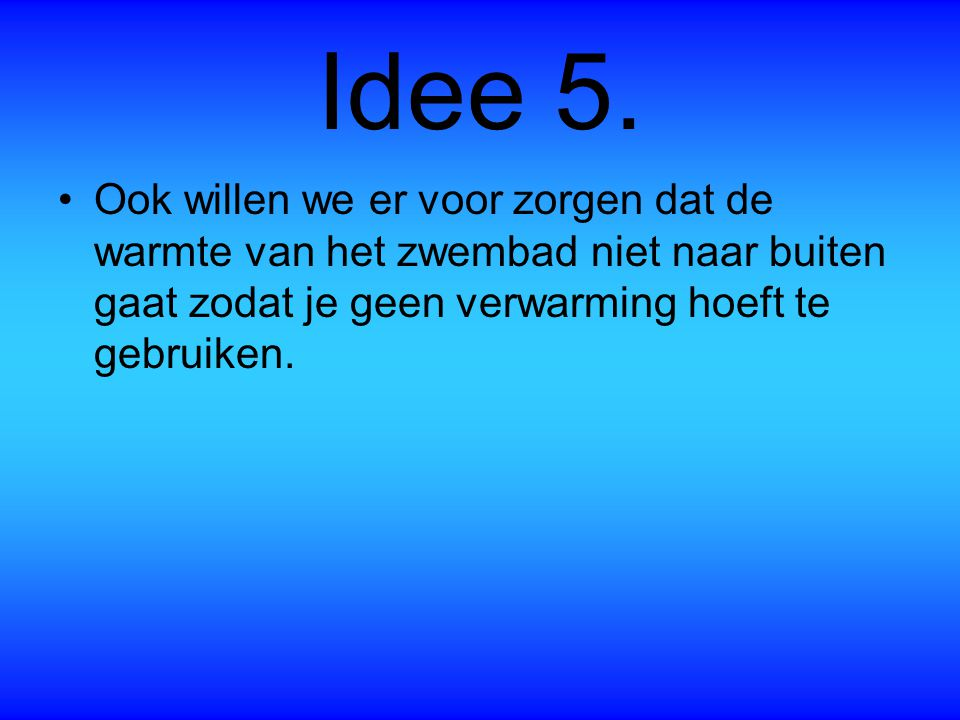 Idee 5.