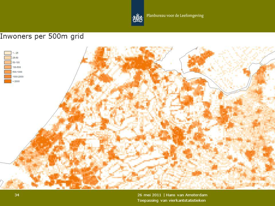 Inwoners per 500m grid 26 mei 2011 | Hans van Amsterdam