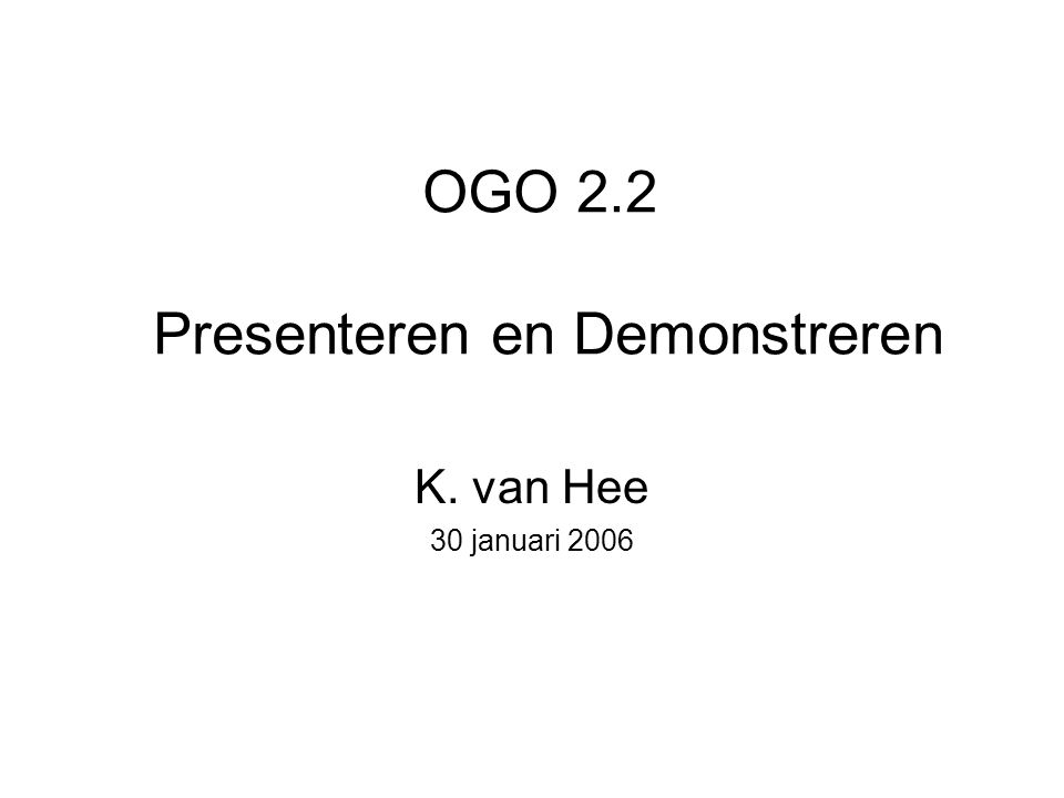 OGO 2.2 Presenteren en Demonstreren