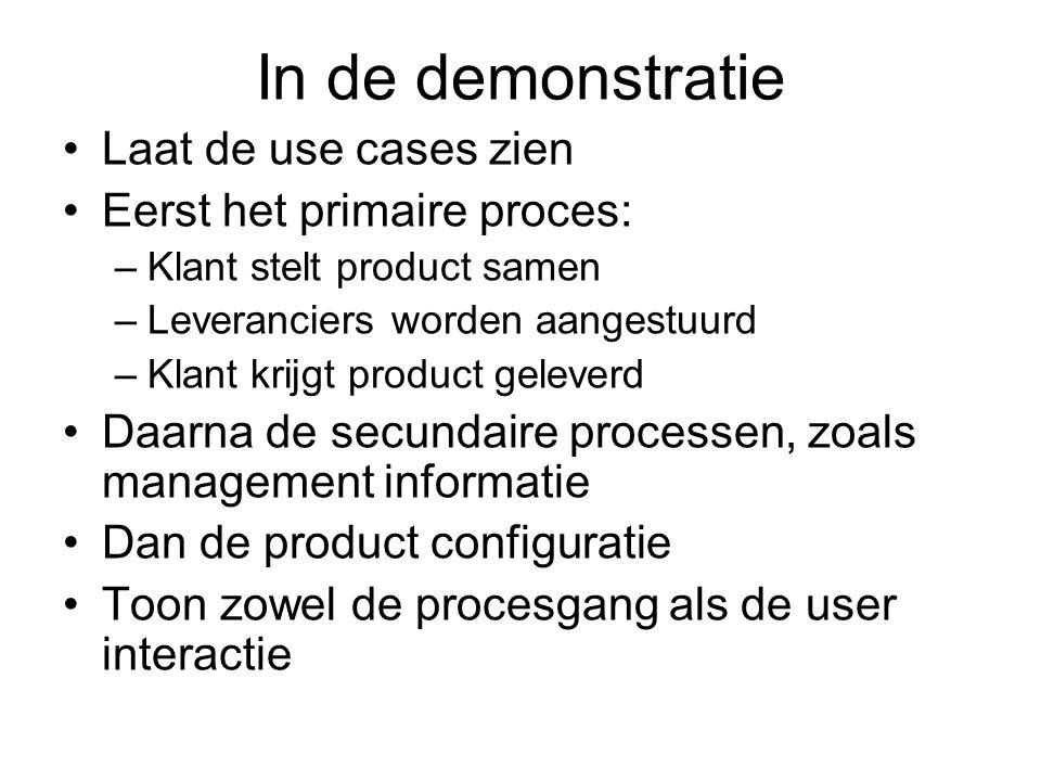 In de demonstratie Laat de use cases zien Eerst het primaire proces: