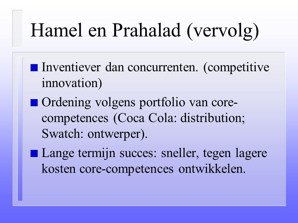 Hamel en Prahalad (vervolg)