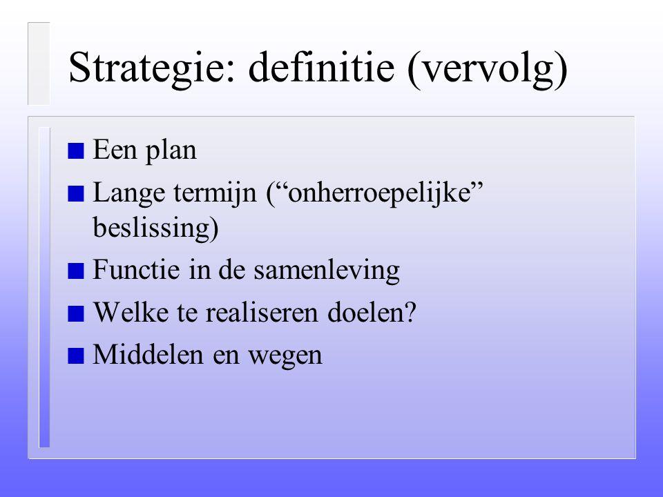 Strategie: definitie (vervolg)