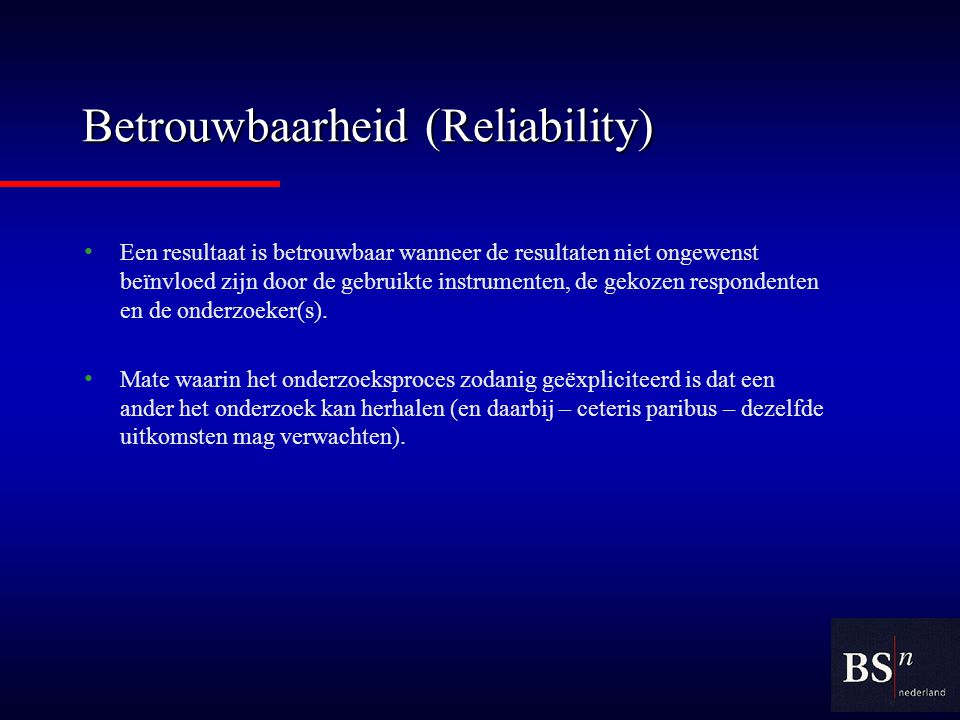 Betrouwbaarheid (Reliability)