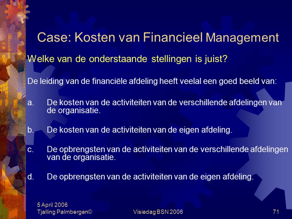 Case: Kosten van Financieel Management