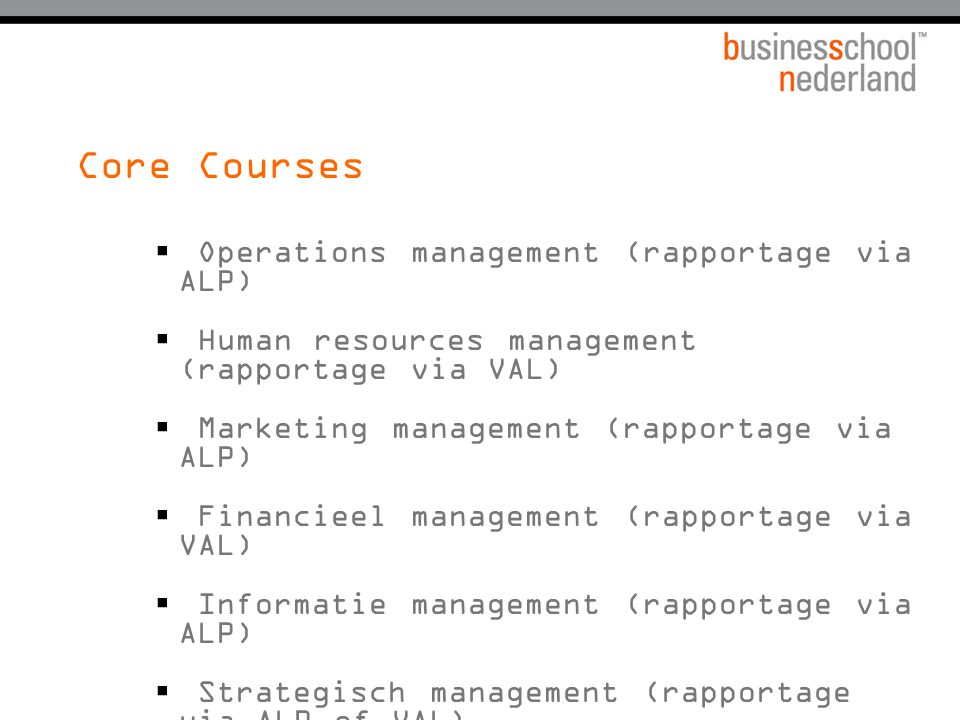 Core Courses Operations management (rapportage via ALP)
