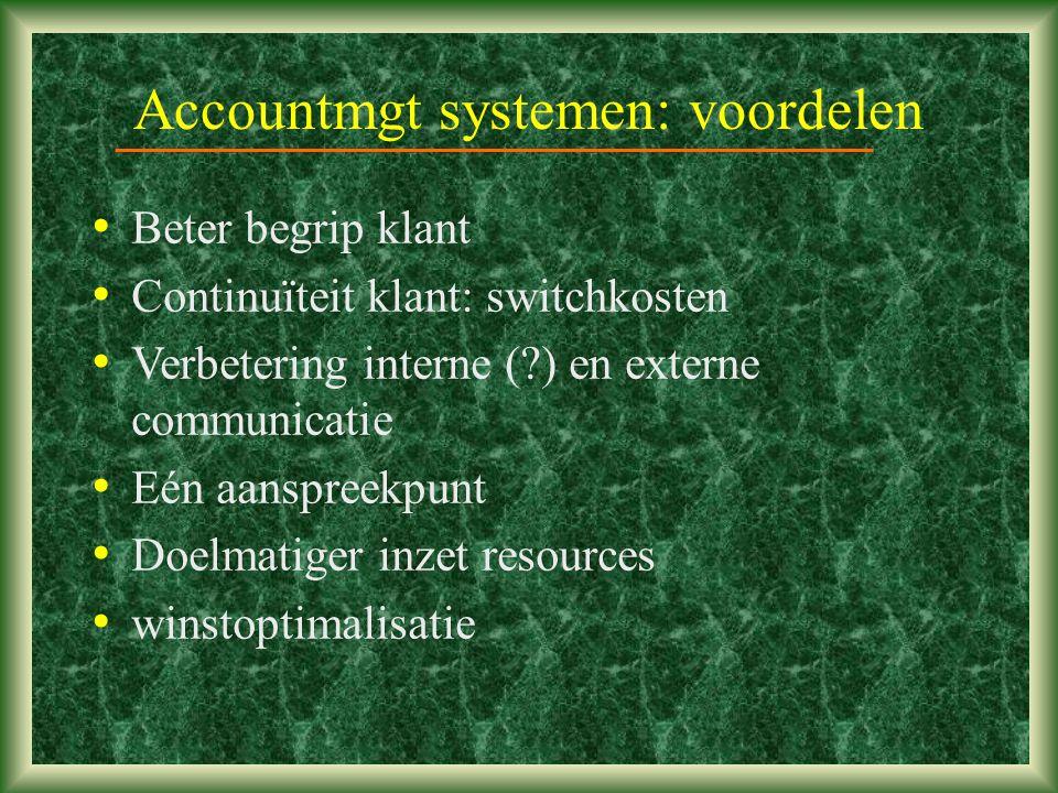 Accountmgt systemen: voordelen