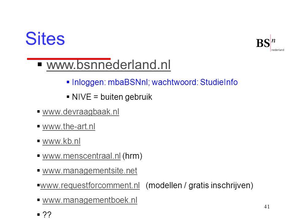 Sites www.bsnnederland.nl Inloggen: mbaBSNnl; wachtwoord: StudieInfo