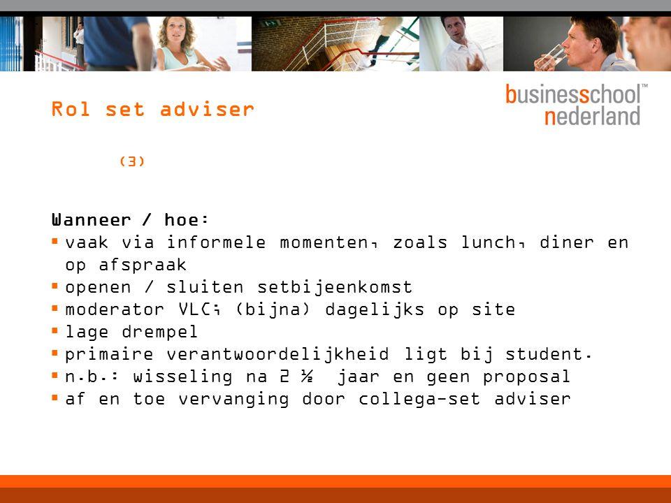 Rol set adviser (3) Wanneer / hoe: