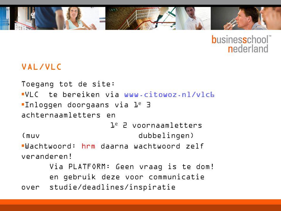 VAL/VLC Toegang tot de site: VLC te bereiken via www.citowoz.nl/vlc6
