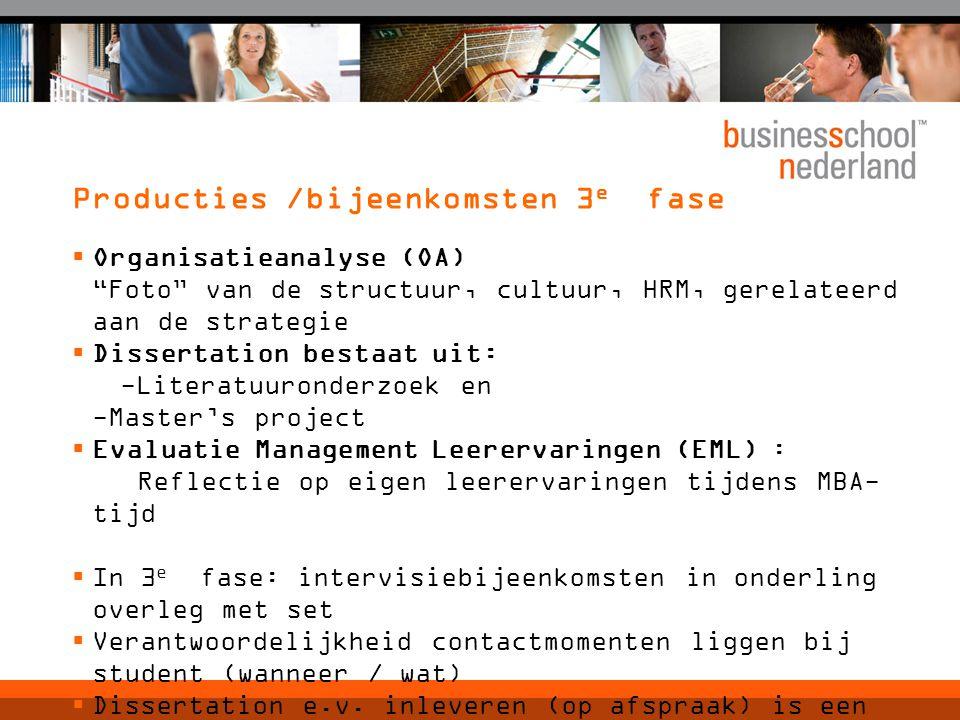 Producties /bijeenkomsten 3e fase