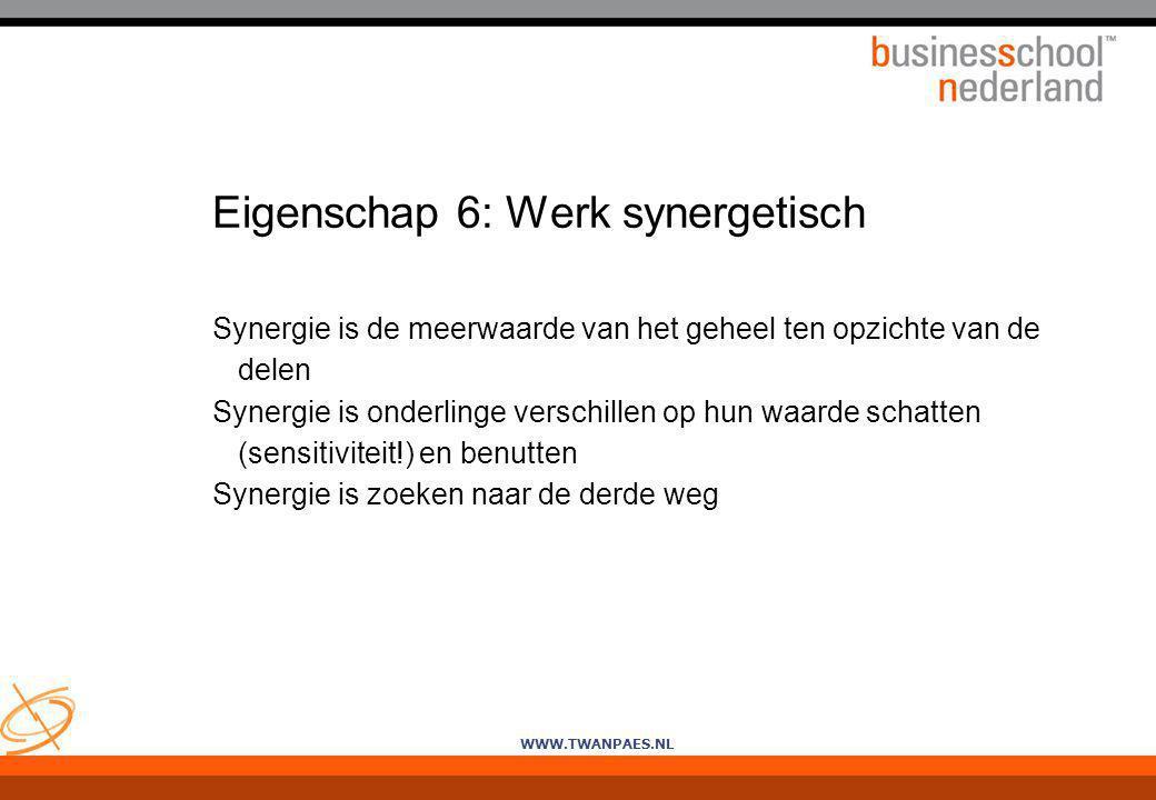 Eigenschap 6: Werk synergetisch