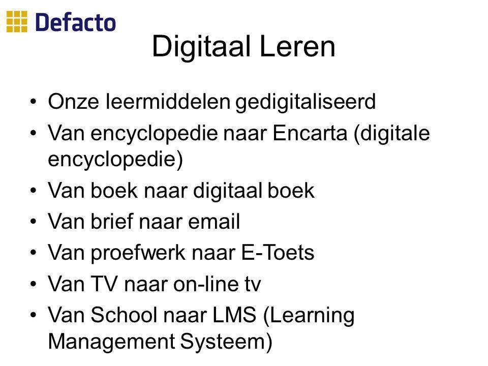 Digitaal Leren Onze leermiddelen gedigitaliseerd