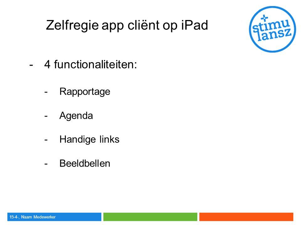 Zelfregie app cliënt op iPad
