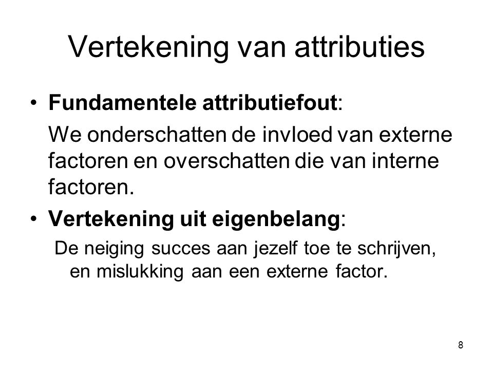 Vertekening van attributies