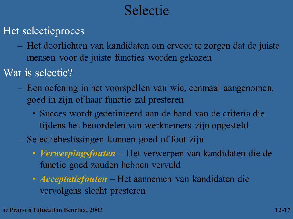Selectie Het selectieproces Wat is selectie